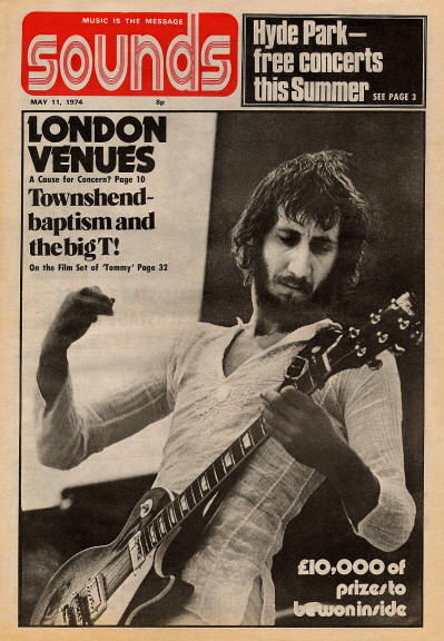 Pete Townshend - UK - Sounds - May 11, 1974
