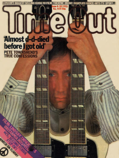 Pete Townshend - UK - Time Out - June 4 - 10, 1982