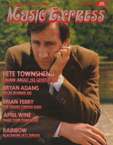 Pete Townshend - Canada - Music Express - August/ September, 1982