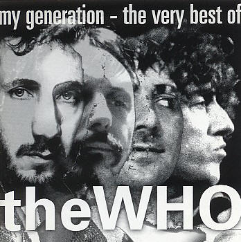 My Generation - The Very Best Of The Who - 1996 USA CD (First Pressing)