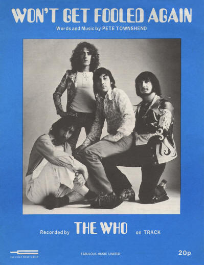 The Who - UK - Won't Get Fooled Again - 1971